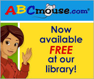ABCmouse.com is now available FREE at the Library!